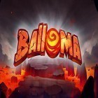 Download game Balloma for free and Ball alien for Android phones and tablets .