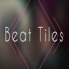 Download game Beat tiles for free and Gravity duck for Android phones and tablets .
