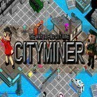 Download game City miner: Mineral war for free and Brutus and Futee for Android phones and tablets .