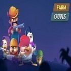Download game Farm guns: Alien clash 2018 for free and Delicious: Emily's new beginning for Android phones and tablets .