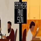 Download game Father and son for free and Cake go: Party with candle for Android phones and tablets .