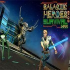 Download game Galactic heroes 2018: Survival war for free and Ball alien for Android phones and tablets .