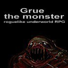 Download game Grue the monster: Roguelike underworld RPG for free and Brutus and Futee for Android phones and tablets .