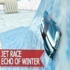 Download game Jet race: Echo of winter for free and Delicious: Emily's new beginning for Android phones and tablets .