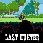 Download game Last hunter for free and Ball alien for Android phones and tablets .