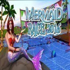 Download game Mermaid race 2016 for free and Monolisk for Android phones and tablets .