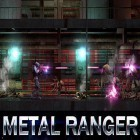 Download game Metal ranger for free and Brutus and Futee for Android phones and tablets .