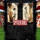 Download game Soccer duel for free and Monolisk for Android phones and tablets .