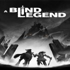 Download game A blind legend for free and Razor Run: 3D space shooter for Android phones and tablets .