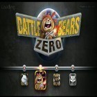 Download game Battle Bears Zero for free and Speed boat parking 3D 2015 for Android phones and tablets .