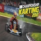 Download game Championship Karting 2012 for free and VIERSTA 3D – Jumping & Running | Endless Surfer! for Android phones and tablets .