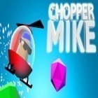 Download game Chopper Mike for free and Century siege for Android phones and tablets .