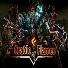 Download game Cradle of flames for free and Jump smash 15 for Android phones and tablets .