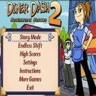 Download game Diner Dash 2 for free and Real driving sim for Android phones and tablets .