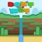 Download game Don't get wet for free and Trump on top for Android phones and tablets .