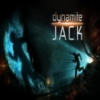 Download game Dynamite Jack for free and Century siege for Android phones and tablets .