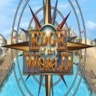 Download game Edge of the World for free and Speed boat parking 3D 2015 for Android phones and tablets .