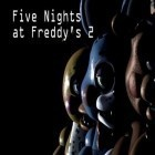 App Five nights at Freddy's 2 free download. Five nights at Freddy's 2 full Android apk version for tablets.