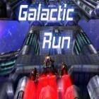 Download game Galactic run for free and Go king game for Android phones and tablets .