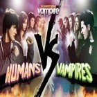 Download game Humans VS Vampires for free and 100 Codes 2013 for Android phones and tablets .