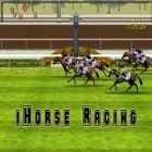 Download game iHorse Racing for free and 100 Codes 2013 for Android phones and tablets .