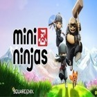 Download game Mini Ninjas for free and 100 Codes 2013 for Android phones and tablets .