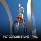 Download game Motocross stunt trial for free and Kazarma for Android phones and tablets .