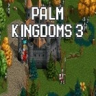 Download game Palm kingdoms 3 for free and Hidden object. Edge of reality: Lethal prediction. Collector's edition for Android phones and tablets .