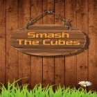 Download game Smash the cubes for free and Ninja and zombies for Android phones and tablets .