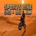 Download game Sports bike: Speed race jump for free and Rising darkness for Android phones and tablets .