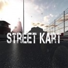Download game Street kart for free and Sailor cats for Android phones and tablets .