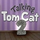 App Talking Tom Cat 2 free download. Talking Tom Cat 2 full Android apk version for tablets.