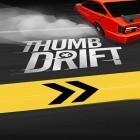 Download game Thumb drift: Furious racing for free and Talking Tom Cat v1.1.5 for Android phones and tablets .