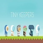 Download game Tiny keepers for free and King of raids: Magic dungeons for Android phones and tablets .