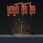 Download game Yo yo ho ho: Retro platformer for free and Knight wars: The last knight for Android phones and tablets .