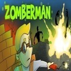 Download game Zomberman for free and Art of war: Red tides for Android phones and tablets .