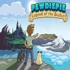 App Pewdiepie: Legend of the Brofist v1.1.1 free download. Pewdiepie: Legend of the Brofist v1.1.1 full Android apk version for tablets.
