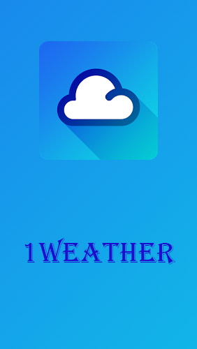 Download 1Weather - free Weather Android app for phones and tablets.
