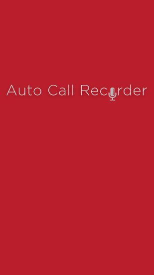 Download Automatic Call Recorder - free Android 2.3. .a.n.d. .h.i.g.h.e.r app for phones and tablets.