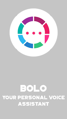 Bolo - Your personal voice assistant screenshot.