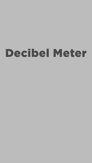 Download Decibel Meter - free Android 2.3. .a.n.d. .h.i.g.h.e.r app for phones and tablets.