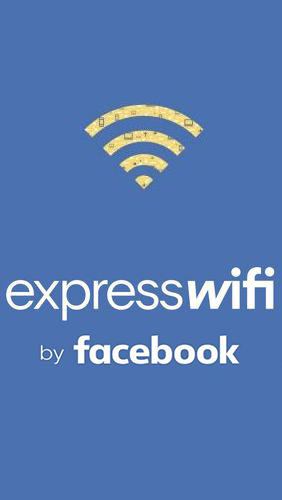 Download Express Wi-Fi by Facebook - free Tools Android app for phones and tablets.
