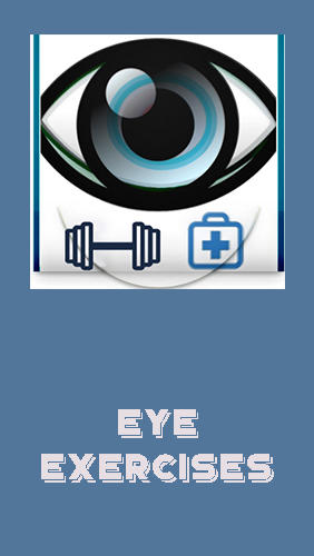 Download Eye exercises - free Health Android app for phones and tablets.