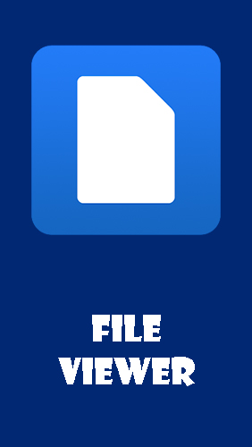 Download File viewer - free Business Android app for phones and tablets.