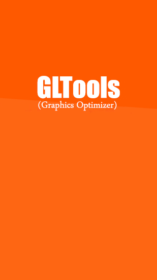 Download GLTools - free System information Android app for phones and tablets.