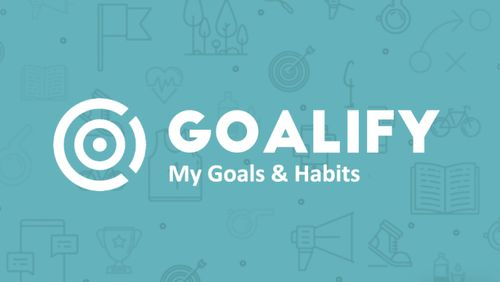 Download Goalify - My goals, tasks & habits - free Other Android app for phones and tablets.