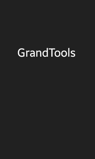 Download Grand Tools - free Android 2.3.3. .a.n.d. .h.i.g.h.e.r app for phones and tablets.
