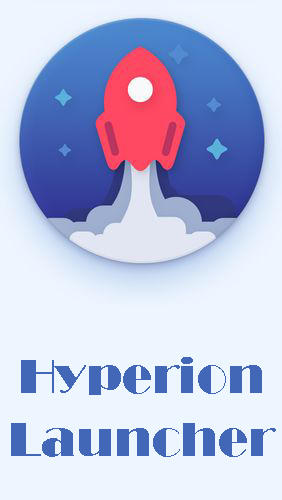 Download Hyperion launcher - free Android app for phones and tablets.