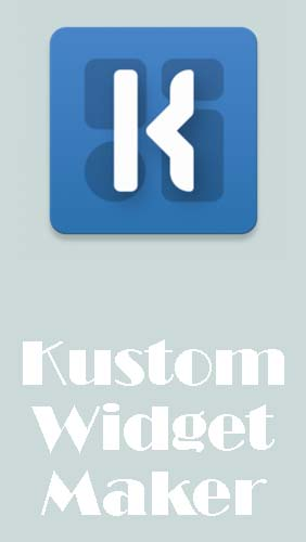 Download KWGT: Kustom widget maker - free Personalization Android app for phones and tablets.