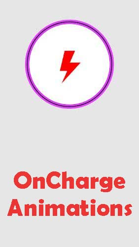 Download OnCharge animations - free Other Android app for phones and tablets.